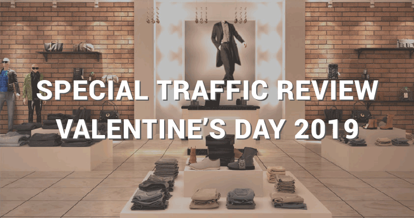 Valentine's Day 2019 Special Traffic Review