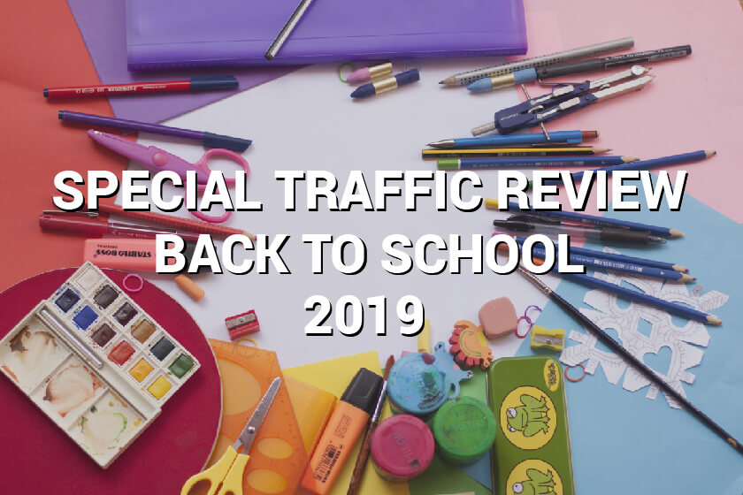 Back to School 2019 Traffic Review