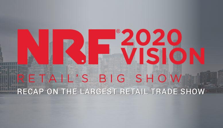 NRF 2020 Recap